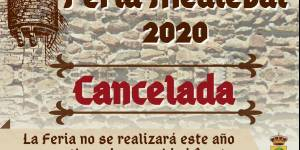 Cancelada Feria Medieval año 2020 por seguridad frente a la pandemia del COVID-19